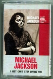 单曲磁带-1987-MICHAEL JACKSON-I JUST CAN'T STOP LOVING YOU-2 TRACKS-TAIWAN CASSETTE SINGLE-台湾喜玛拉雅版