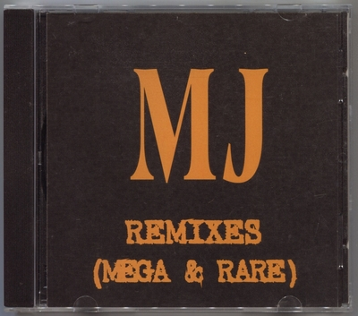 MICHAEL JACKSON-MJ REMIXES(MEGA & RARE)