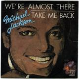 1975-MICHAEL JACKSON-WE'RE ALMOST THERE&TAKE ME BACK-法国版7寸单曲唱片