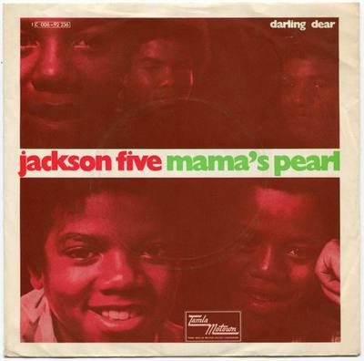 1971-THE JACKSON FIVE-MAMA'S PEARL&DARLING DEAR-德国版7寸单曲唱片
