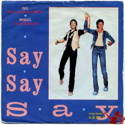 1983-MICHAEL JACKSON&PAUL MCCARTNEY-SAY SAY SAY-英国版7寸单曲唱片